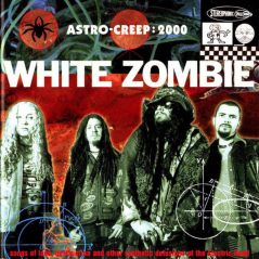white_zombie_astro_creep_2000