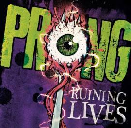 Prong-Ruining-Lives